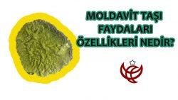 Moldavit Taşı Faydaları